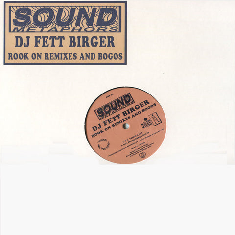 DJ Fett Birger ‎- Rook on Remixes and Bogos