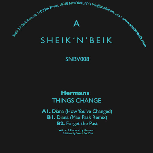 Hermans - Things Change EP , Vinyl - Sheik N Beik, Unearthed Sounds