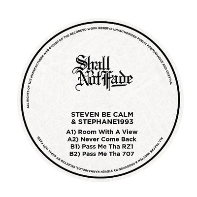 Stephane 1993 / Steven Be Calm - Room With A View , Vinyl - Shall Not Fade, Unearthed Sounds
