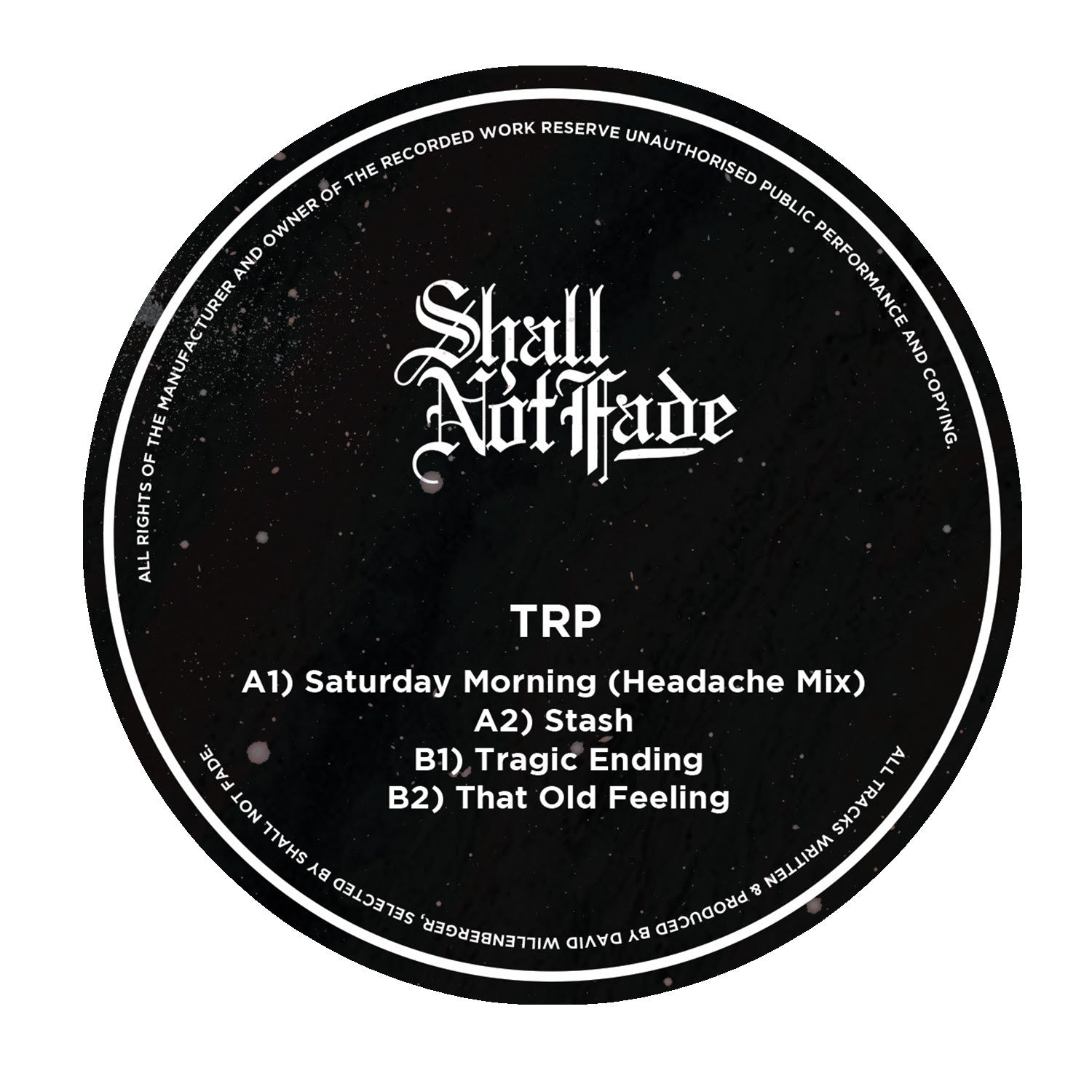 TRP - Saturday Morning EP , Vinyl - Shall Not Fade, Unearthed Sounds