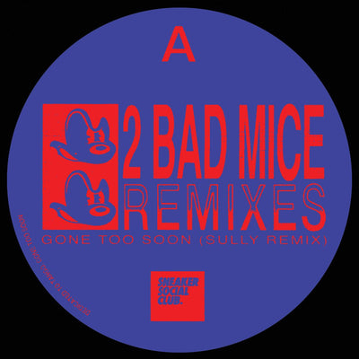 2 Bad Mice Remixes (Sully & FaltyDL) [Repress] - Unearthed Sounds