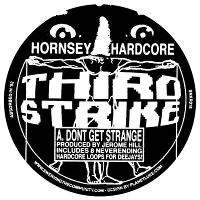 Hornsey Hardcore - Don't Get Strange / The Wiz (w/ Locked Grooves)