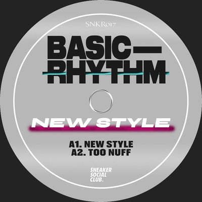 Basic Rhythm - New Style EP - Unearthed Sounds
