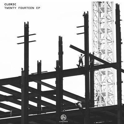 Cleric - Twenty Fourteen EP - Unearthed Sounds