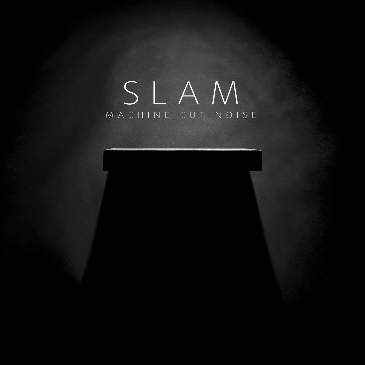 Slam - Machine Cut Noise , Vinyl - Soma Quality Recordings, Unearthed Sounds