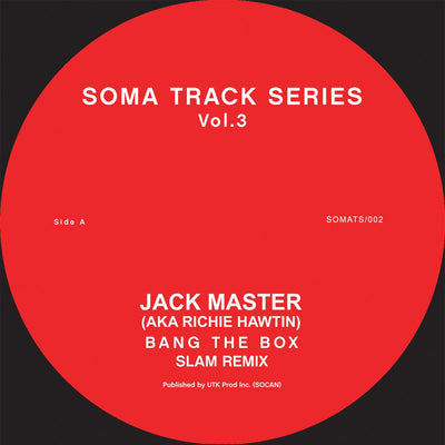 Jack Master / Slam - Soma Track Series Volumes 3 & 4 - Unearthed Sounds