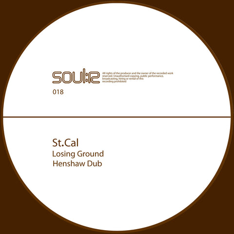 St. Cal - Losing Ground / Henshaw Dub
