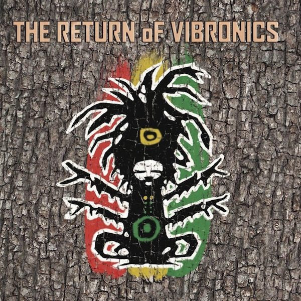 Vibronics - The Return of Vibronics - Unearthed Sounds