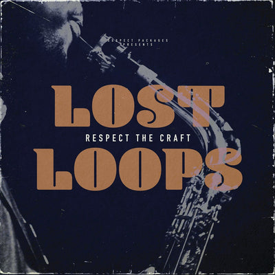 Lost Loops ‎– Respect The Craft - Unearthed Sounds, Vinyl, Record Store, Vinyl Records