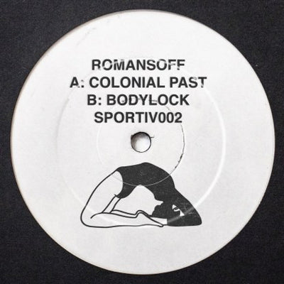 Romansoff - Colonial Past // Bodylock - Unearthed Sounds