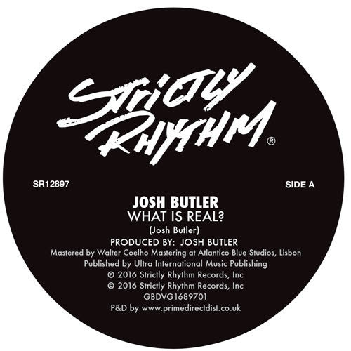 Josh Butler - What Is Real? / Innocence (Featuring Tom Da Lips) , Vinyl - Strictly Rhythm, Unearthed Sounds