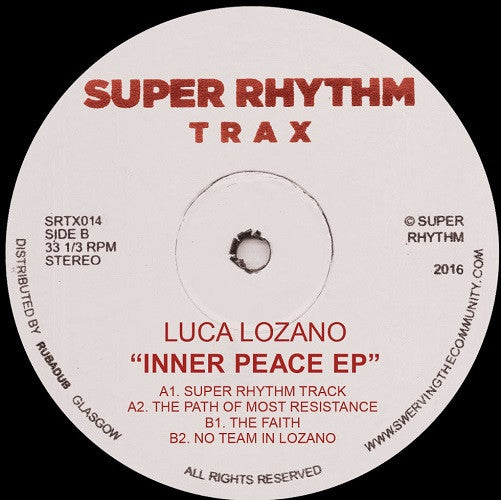 Luca Lozano - Inner Peace EP , Vinyl - Super Rhythm Trax, Unearthed Sounds