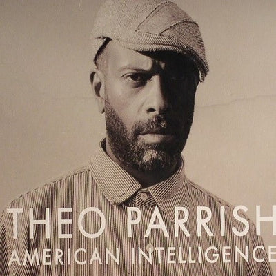 Theo Parrish - American Intelligence CD - Unearthed Sounds