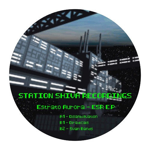 Estrato Aurora - ESR EP , Vinyl - Station Shiva Recordings, Unearthed Sounds