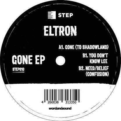 Eltron - Gone EP , Vinyl - Step Recording, Unearthed Sounds