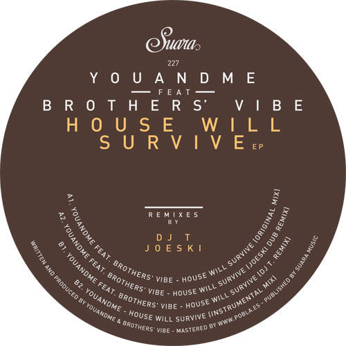 YouANDme Feat. Brothers' Vibe - House Will Survive EP , Vinyl - Suara, Unearthed Sounds