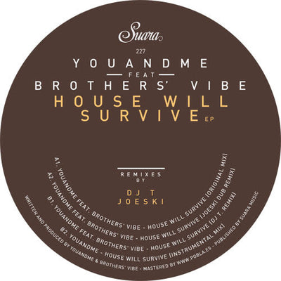 YouANDme - House Will Survive EP (feat. Brothers' Vibe) - Unearthed Sounds, Vinyl, Record Store, Vinyl Records