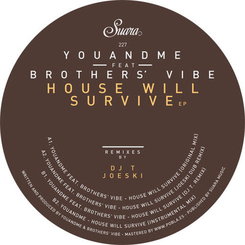 YouANDme - House Will Survive EP (feat. Brothers' Vibe)
