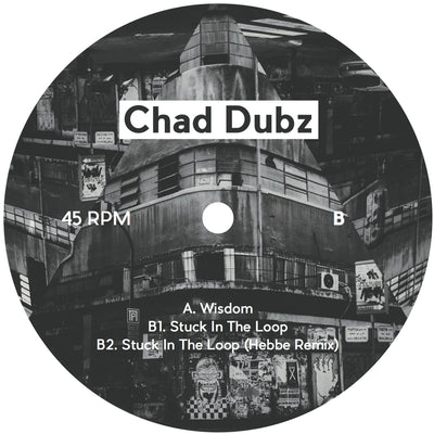 Chad Dubz - Wisdom EP - Unearthed Sounds