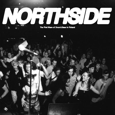 "NORTHSIDE - The First Wave of Drum & Bass in Finland [2x12"" Vinyl LP] - Unearthed Sounds"