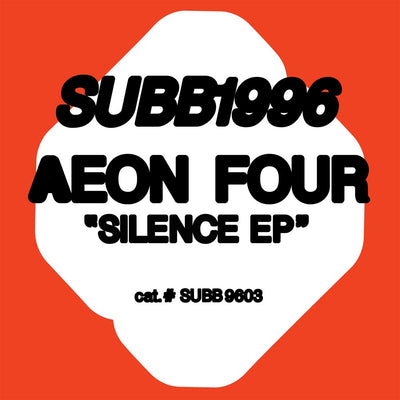 Aeon Four - Silence EP - Unearthed Sounds
