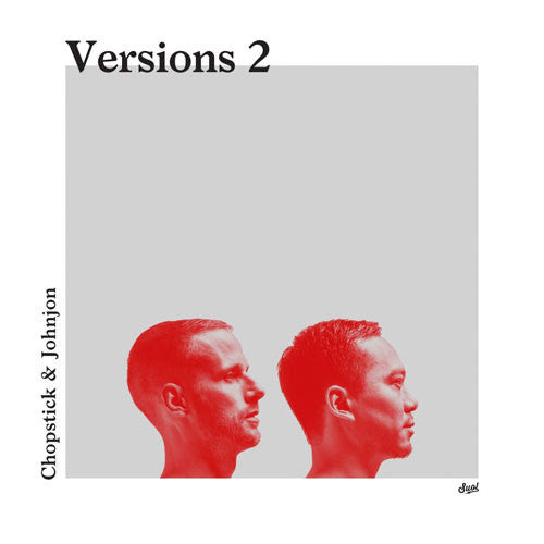 Chopstick & Johnjon - Versions 2 EP , Vinyl - SUOL, Unearthed Sounds