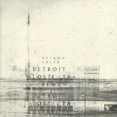 "Delano Smith - Detroit Lost Tapes (Sushitech 15th Anniversary Reissue) [3 x 12""] - Unearthed Sounds"
