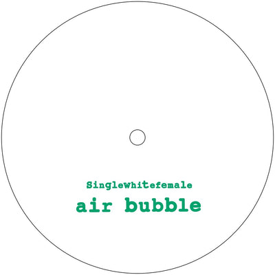 "Singlewhitefemale - Air Bubble / Air Bubble (Ikonika Edit) [10"" Vinyl] - Unearthed Sounds"