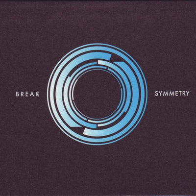 Break ‎- Symmetry [CD Edition] - Unearthed Sounds