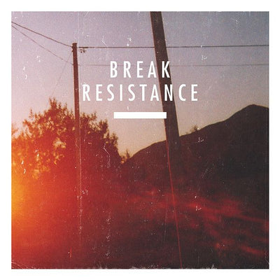 Break ‎- Resistance [CD Edition] - Unearthed Sounds
