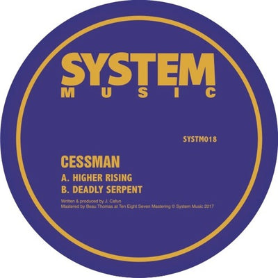Cessman - Higher Rising / Deadly Serpent