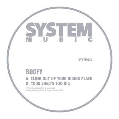 Boofy - Climb Out Of Your Hiding Place / Your Sheds Too Big - Unearthed Sounds