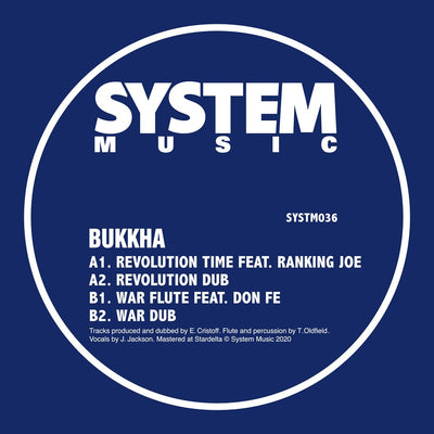 Bukkha - Revolution Time ft Ranking Joe / War Flute ft Don Fe - Unearthed Sounds