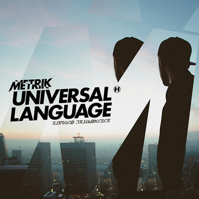 Metrik - Universal Language EP - Unearthed Sounds