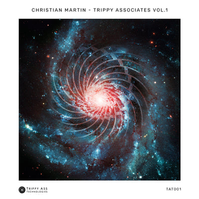 Christian Martin - Trippy Associates Vol. 1 - Unearthed Sounds