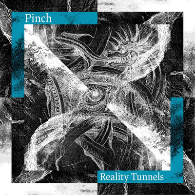 "Pinch - Reality Tunnels [2 x 12""] - Unearthed Sounds"
