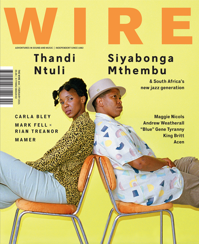 The Wire, Issue 444 - February 2021 - Unearthed Sounds