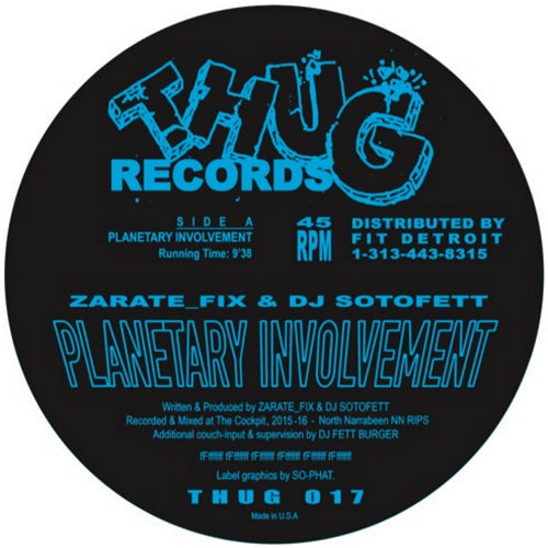 Zarate_Fix & DJ Sotofett - Planetary Involvement , Vinyl - Thug Records, Unearthed Sounds