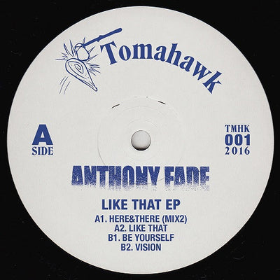 Anthony Fade - Like That EP - Unearthed Sounds