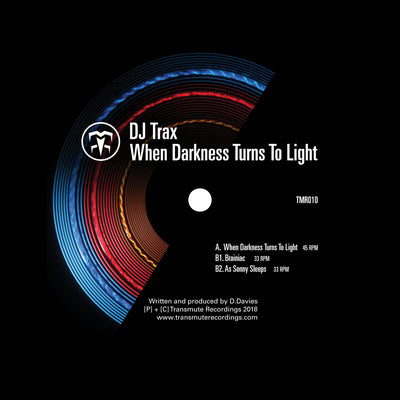 DJ Trax - When Darkness Turns To Light - Unearthed Sounds, Vinyl, Record Store, Vinyl Records