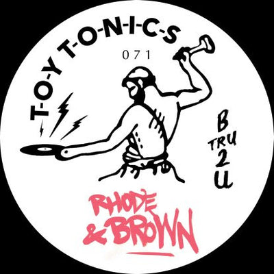 Rhode & Brown - B Tru 2 U - Unearthed Sounds