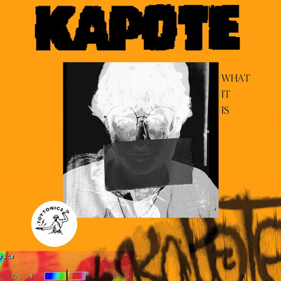 "Kapote - What It Is [2x12"" Vinyl] - Unearthed Sounds"