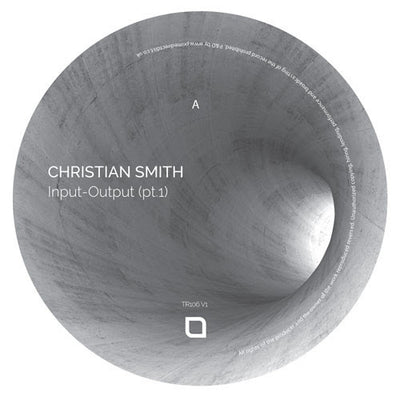 Christian Smith - Input-Output (pt.1) , Vinyl - Tronic, Unearthed Sounds