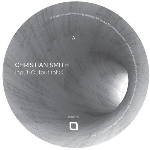 Christian Smith - Input-Output (pt.2) , Vinyl - Tronic, Unearthed Sounds