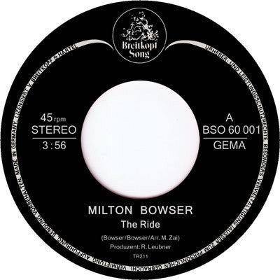 Milton Bowser - The Ride , Vinyl - Tramp Records, Unearthed Sounds
