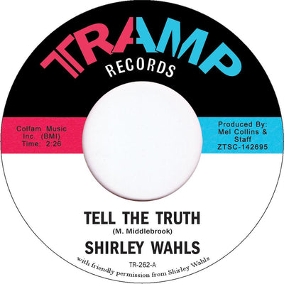 Shirley Wahls - Tell the Truth - Unearthed Sounds