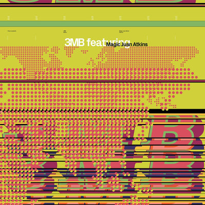 3MB feat. Magic Juan Atkins - 3MB feat. Magic Juan Atkins - Unearthed Sounds