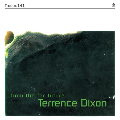 "Terrence Dixon - From the Far Future [2xLP + 7""]"