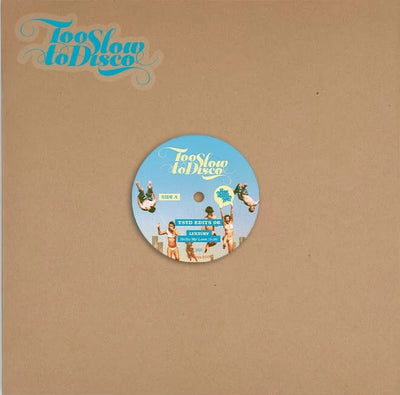 "LUXXURY - Too Slow to Disco Edits 06 [Turquoise 10"" Vinyl] - Unearthed Sounds"