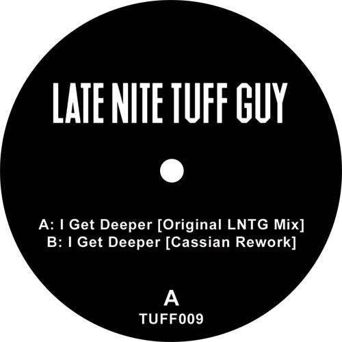 LNTG - I Get Deeper , Vinyl - Tuff City, Unearthed Sounds